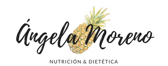 Ángela Moreno | Nutrición, Dietética y Salud.